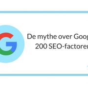 De mythe over Googles 200 SEO-factoren