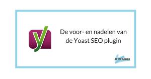 Yoast WordPress SEO Plugin: de voor- en nadelen