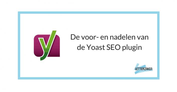 De voor- en nadelen van de Yoast SEO plugin