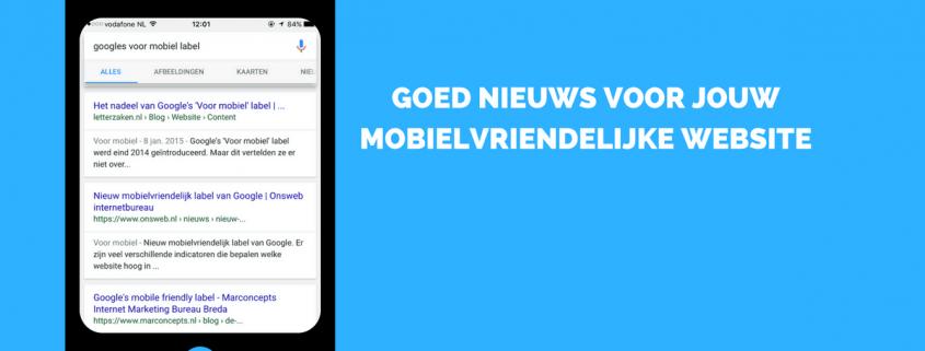 Goed nieuws voor jouw mobielvriendelijke website