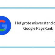 Het grote misverstand over Google PageRank