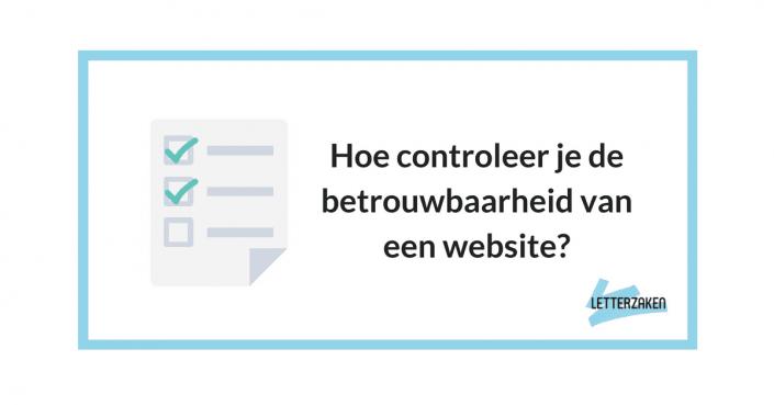 Hoe controleer je de betrouwbaarheid van een website?
