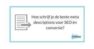 Hoe schrijf je de beste meta descriptions voor SEO en conversie