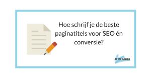 Hoe schrijf je de beste paginatitels voor SEO en conversie?