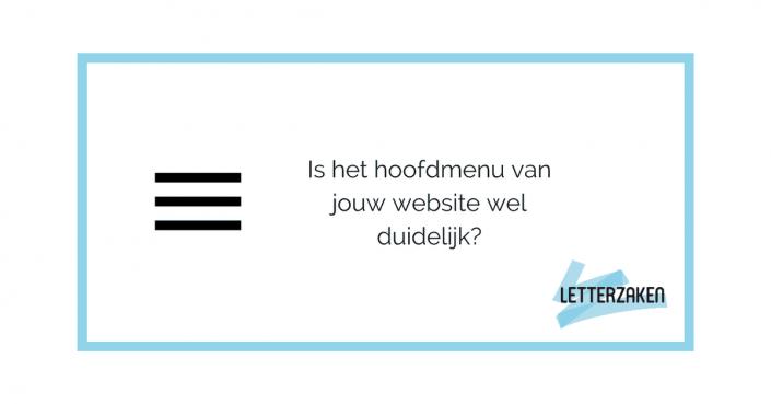 Is het hoofdmenu van jouw website wel duidelijk?