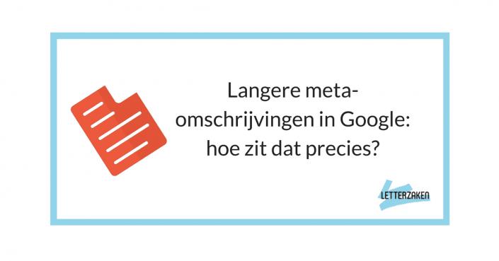 Langere meta-omschrijvingen in Google_ hoe zit dat precies