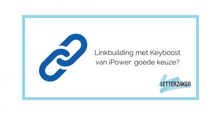 Keyboost van iPower voor linkbuilding inzetten?