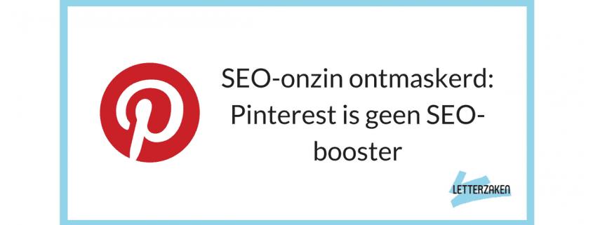 SEO-onzin ontmaskerd- Pinterest is geen SEO-booster