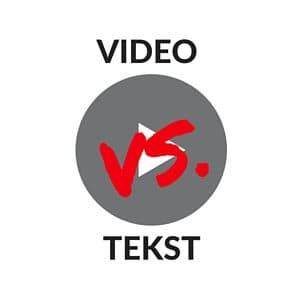 Video versus tekst