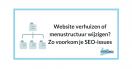 Website verhuizen of nieuwe sitestructuur: 301 redirect