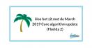 Wat is de belangrijke les uit de March 2019 Core algorithm update (Florida 2)?