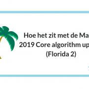 Hoe het zit met de March 2019 Core algorithm update (Florida 2)
