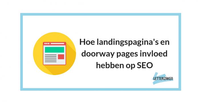 Hoe landingspagina's en doorway pages invloed hebben op SEO