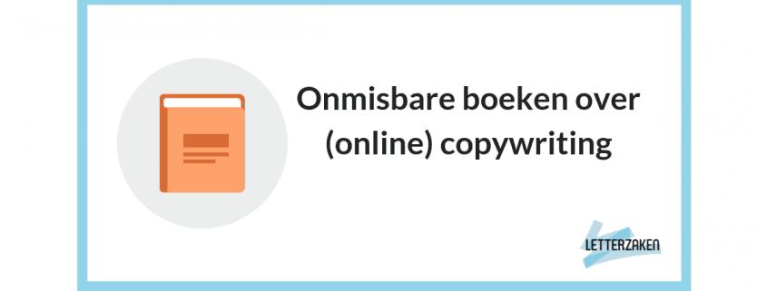 Onmisbare boeken over (online) copywriting