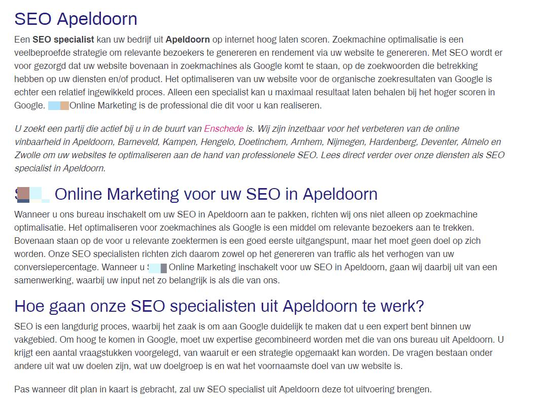 Deze pagina met tekst is overduidelijk geschreven om gevonden te worden op 'seo specialist apeldoorn', terwijl het bedrijf niet in Apeldoorn zit en is daarmee een doorway page