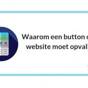 Waarom een button op je website moet opvallen