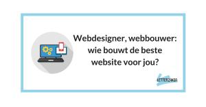 Webdesigner of webbouwer: wie bouwt de beste website voor jou?