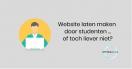 Website laten maken door studenten, of toch liever niet?