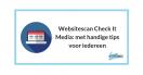 Websitescan Check it Media [VIDEO + transcriptie]