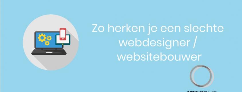 Zo herken je een slechte webdesigner (of websitebouwer).