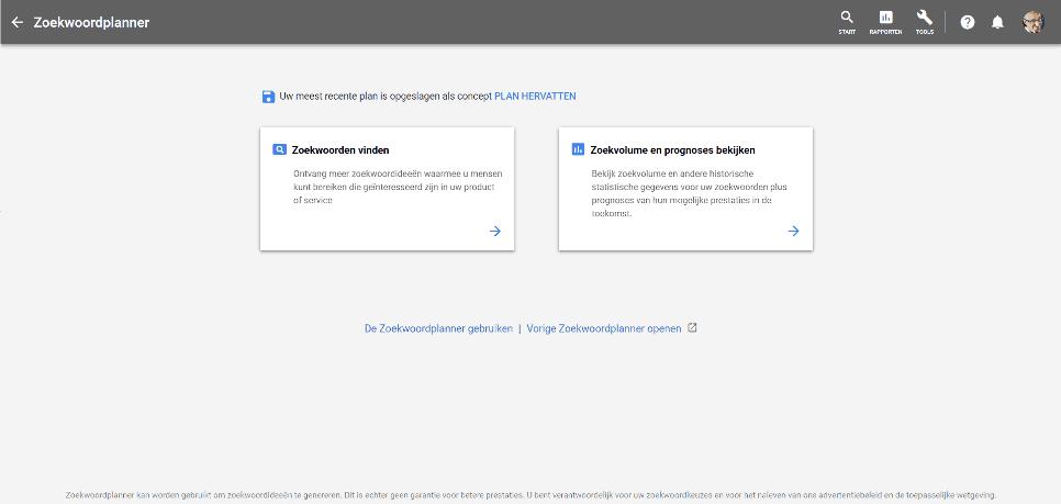 In de Google Ads Zoekwoordplanner wordt de uitdrukking zoekwoord gebruikt